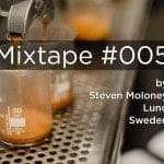 Mixtape 005 - Steven Moloney
