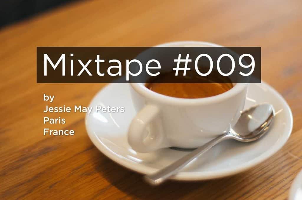 MIxtape 009 Jessie May Peters