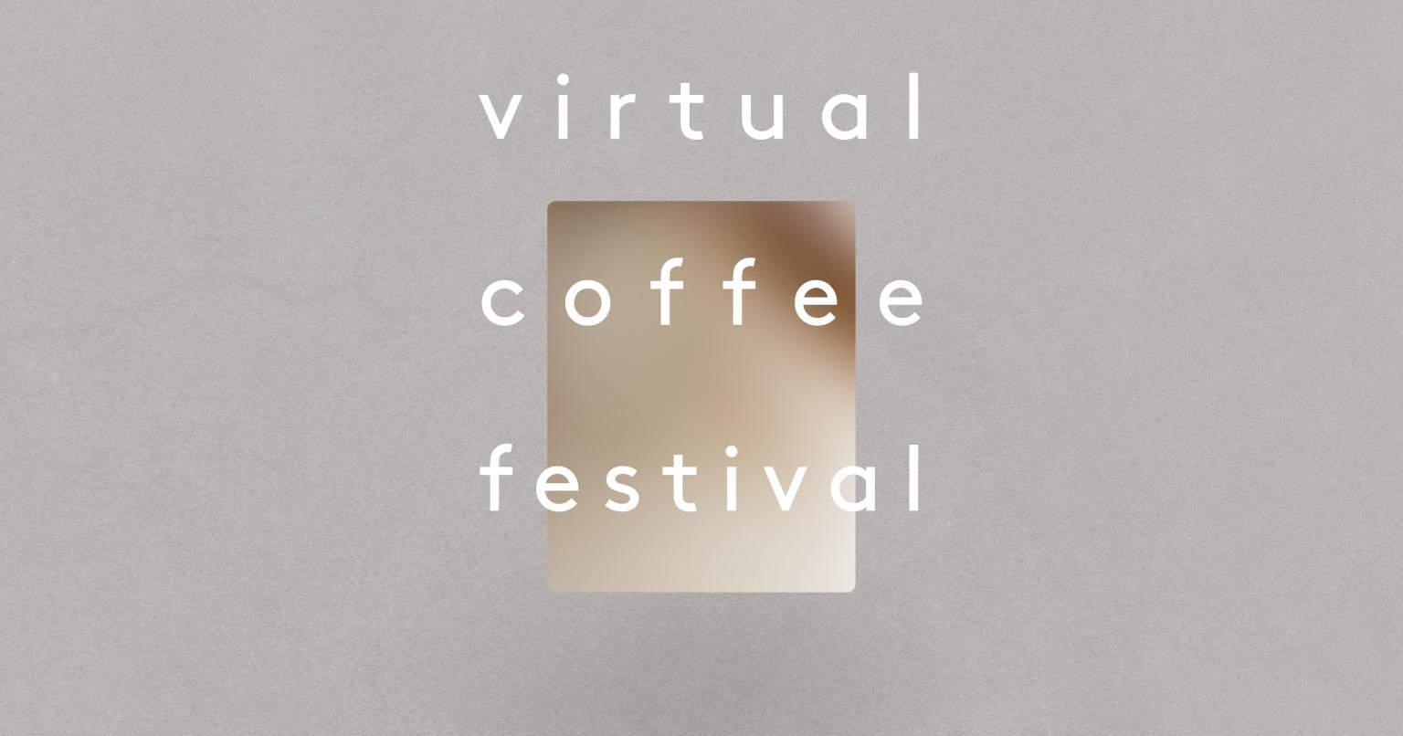 Virtual Coffee Festival - March 29, 2020